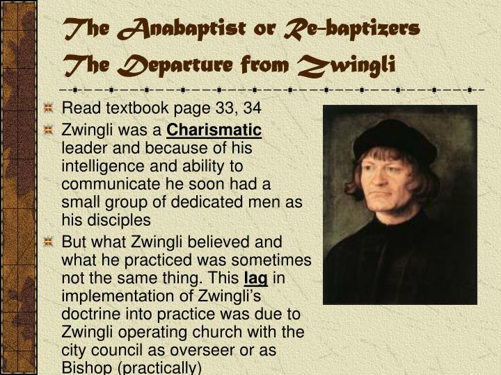 The anabaptist or re baptizers the departure from zwingli