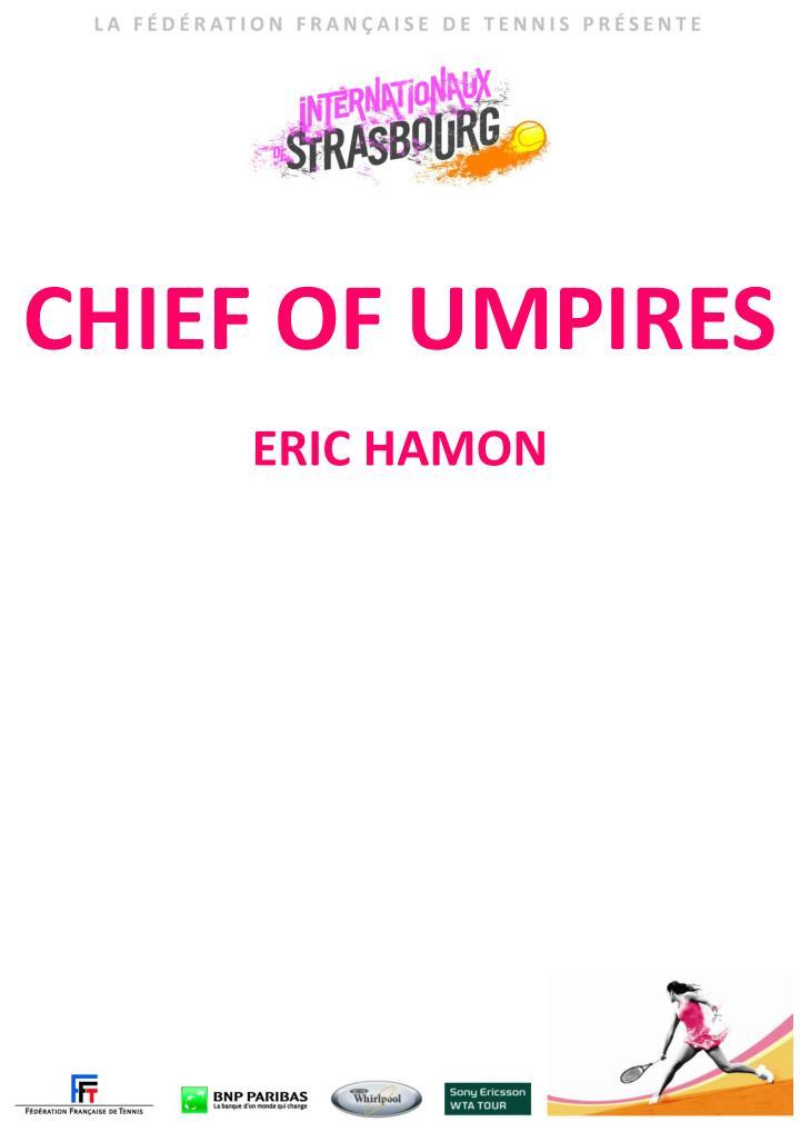 CHIEF OF UMPIRES
