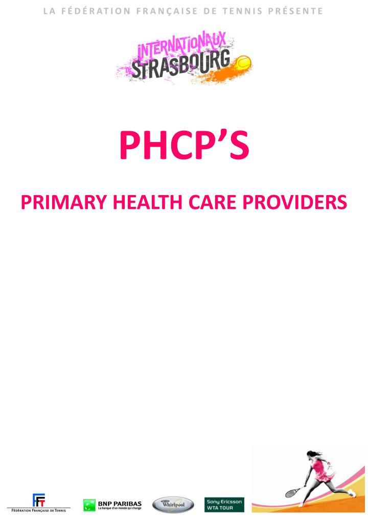 PHCP'S