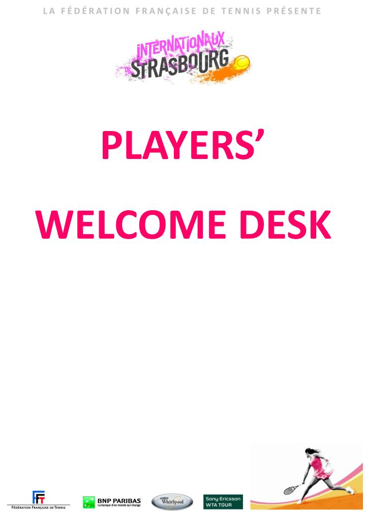 Players welcome desk