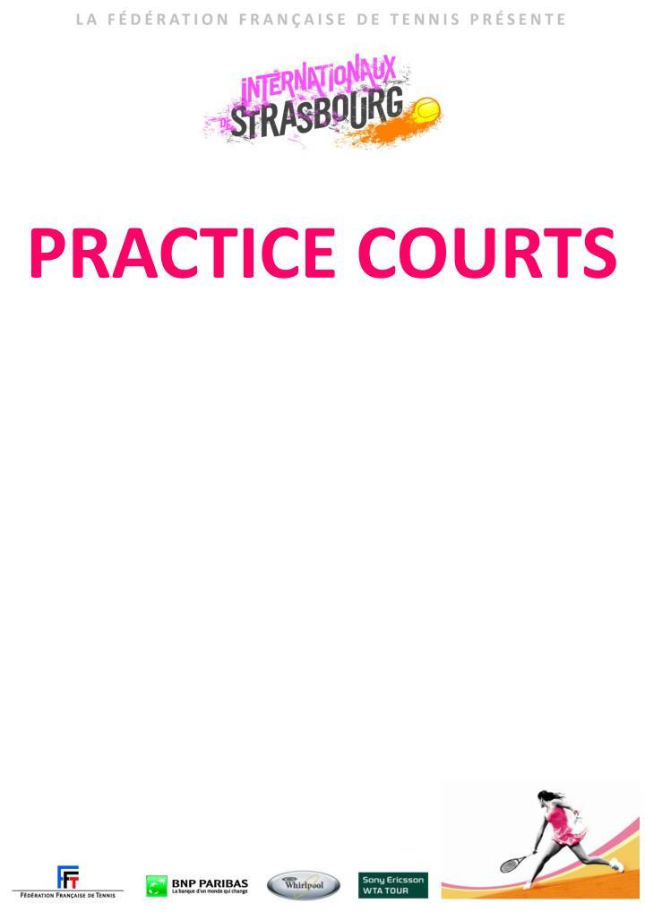 PRACTICE COURTS