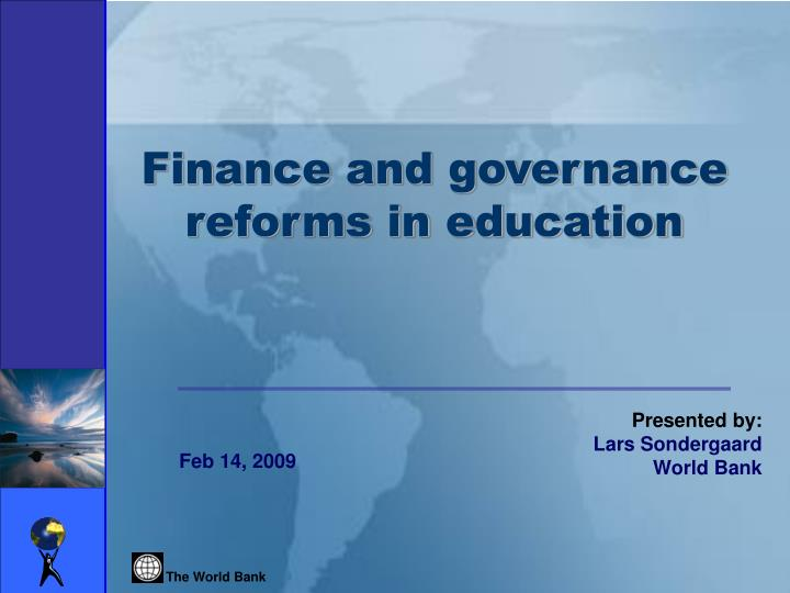 Finance and governance reforms in education
