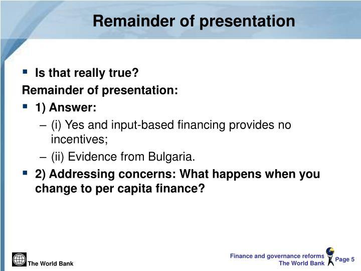 Remainder of presentation