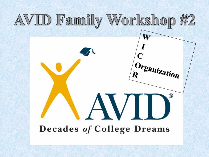 AVID Family Workshop #2