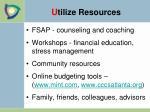u tilize resources2