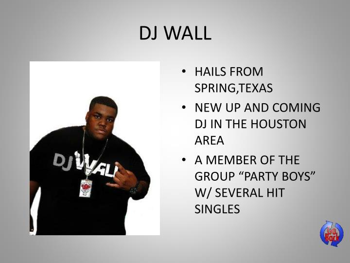 DJ WALL