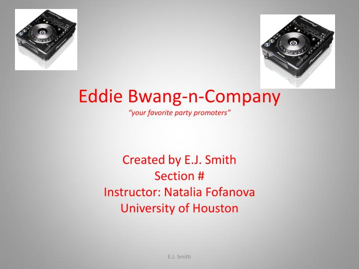 Eddie bwang n company your favorite party promoters