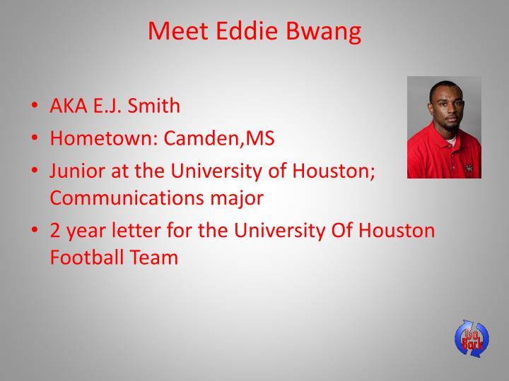Meet Eddie
