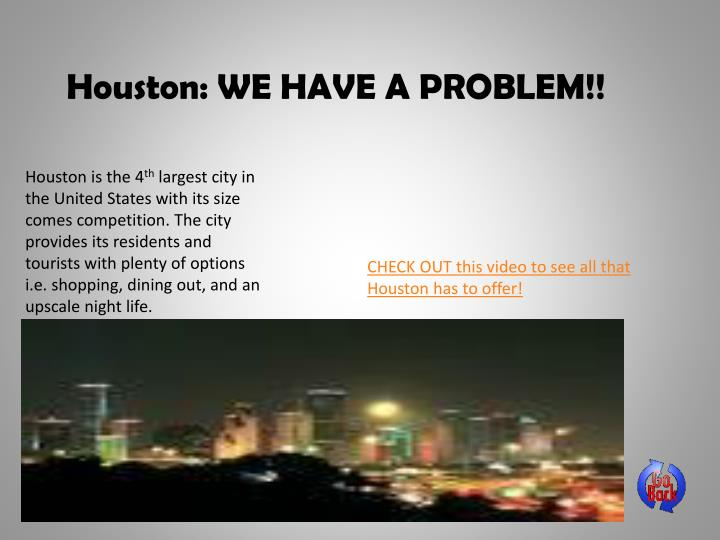 Houston: WE HAVE A PROBLEM!!