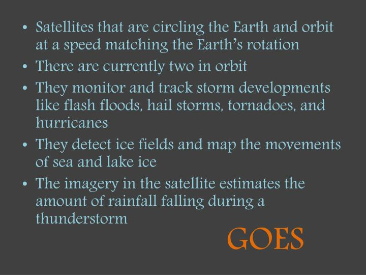 Satellites that are circling the