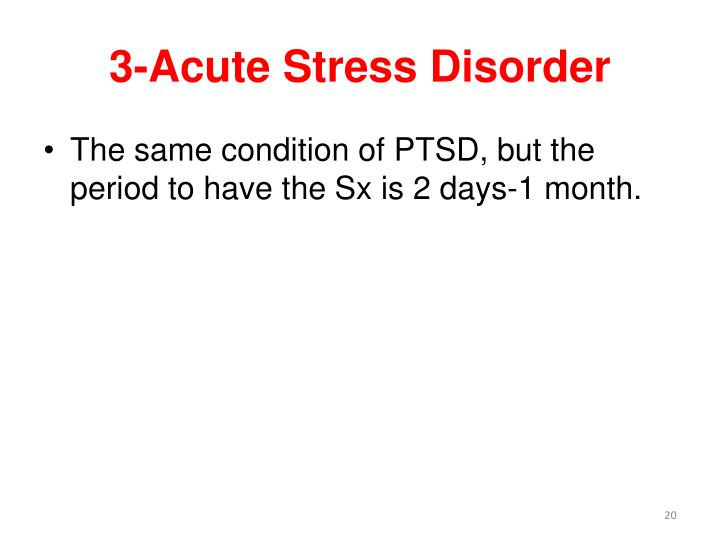 3-Acute Stress Disorder