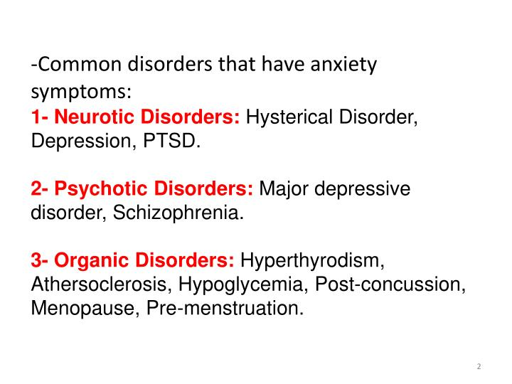 -Common disorders that have anxiety symptoms