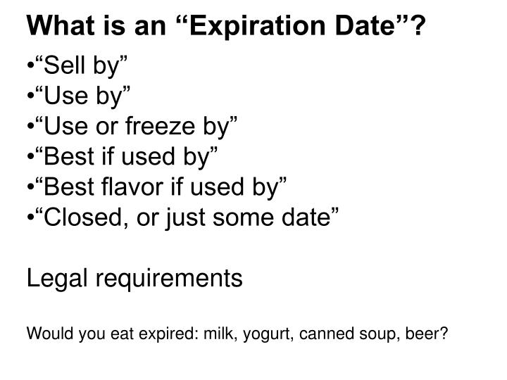 "What is an ""Expiration Date""?"