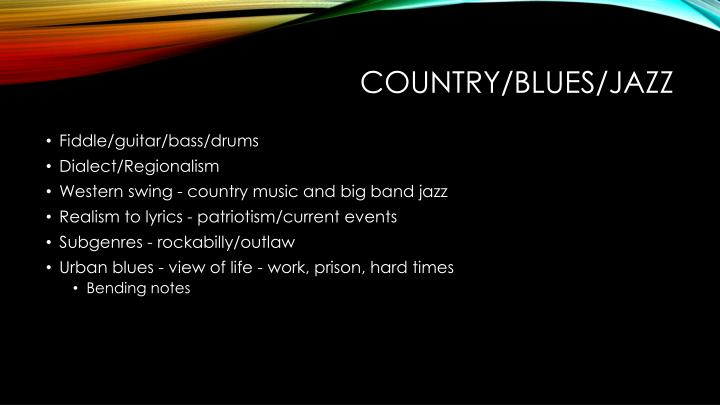 Country/blues/jazz