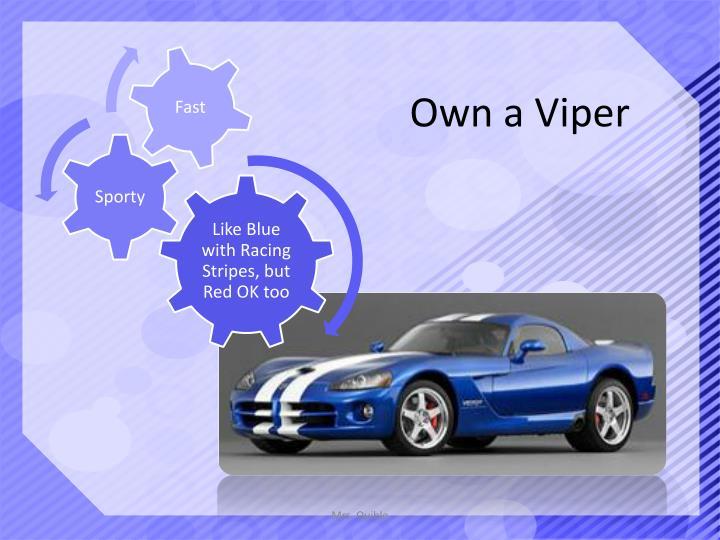 Own a Viper