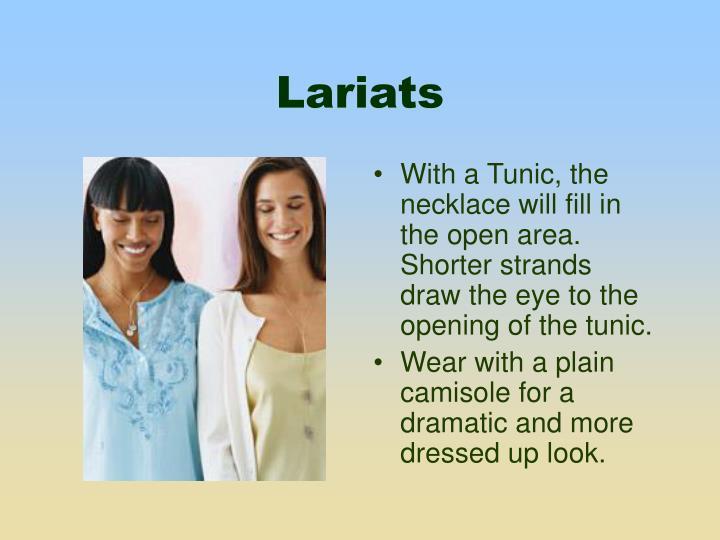Lariats