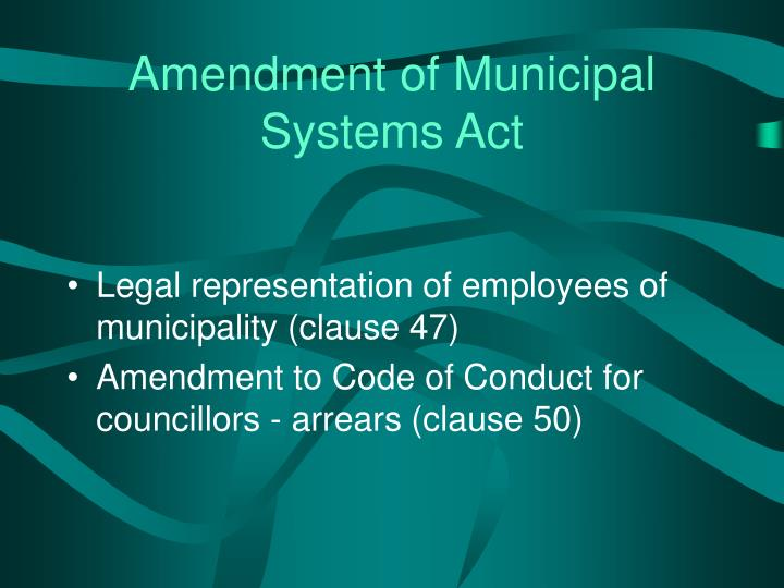 Amendment of Municipal Systems Act