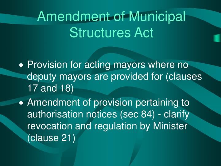 Amendment of Municipal Structures Act