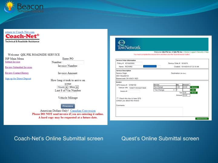 Coach-Net's Online Submittal screen            Quest's Online Submittal screen