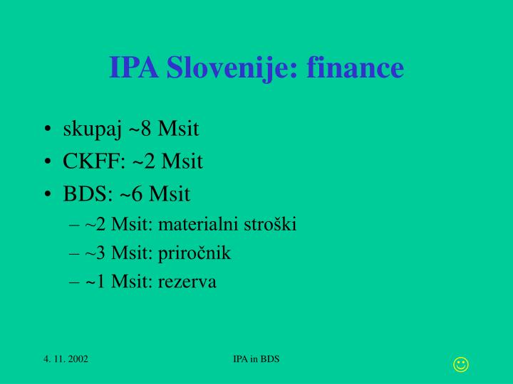 IPA Slovenije: finance