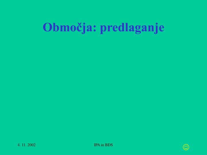 Območja: predlaganje