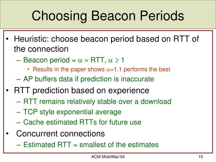 Choosing Beacon Periods