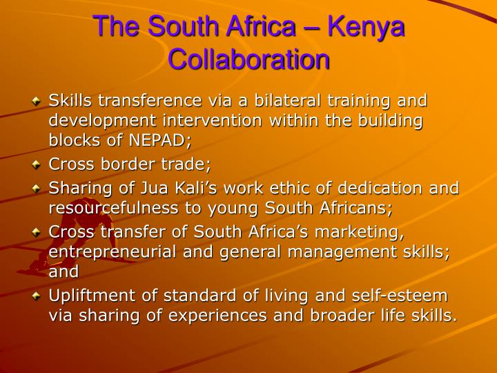 The South Africa – Kenya Collaboration