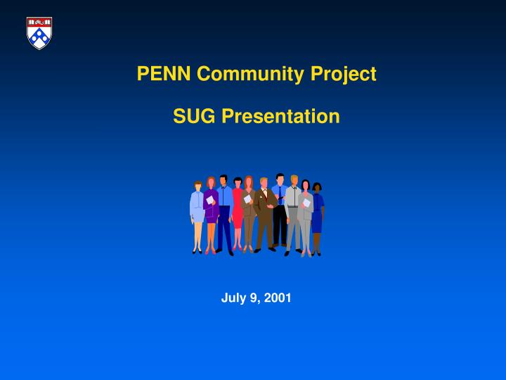 Penn community project sug presentation