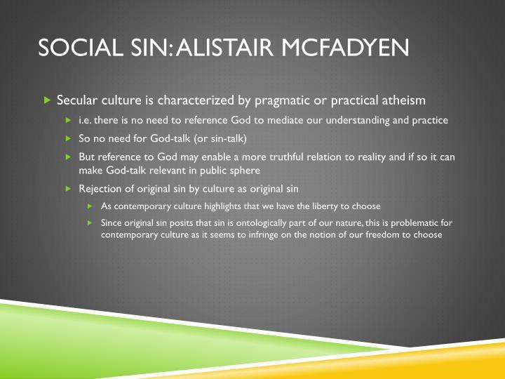 Social sin: Alistair