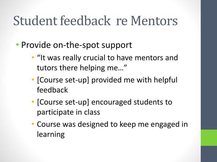 Student feedback  re Mentors
