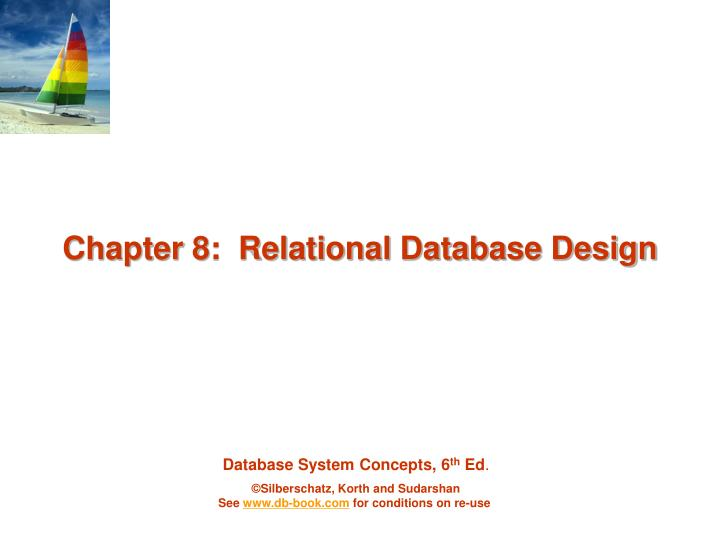 Chapter 8 relational database design