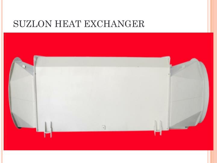 SUZLON HEAT EXCHANGER