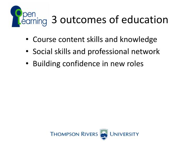 3 outcomes of education