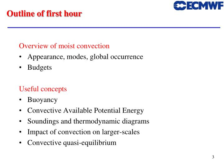 Outline of first hour