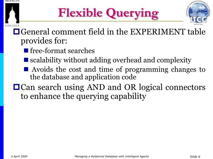 Flexible Querying