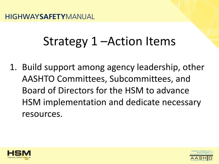 Strategy 1 –Action Items