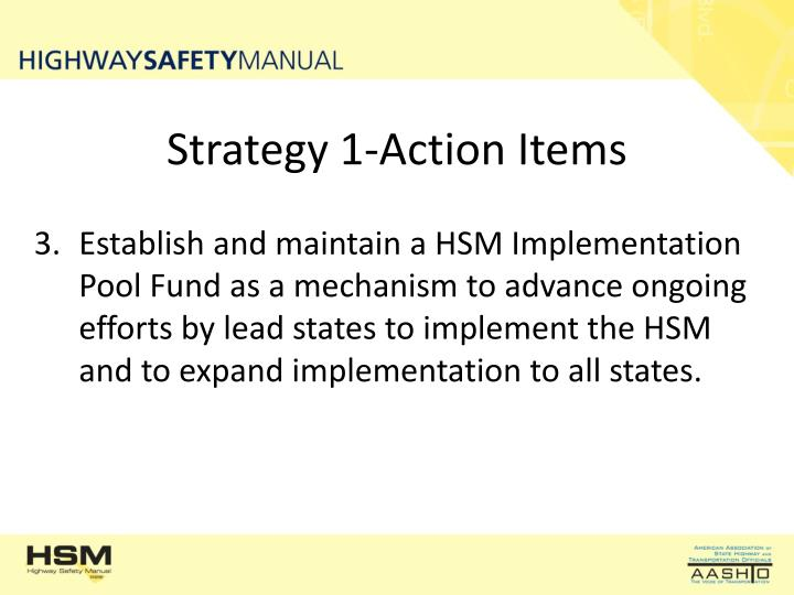 Strategy 1-Action Items