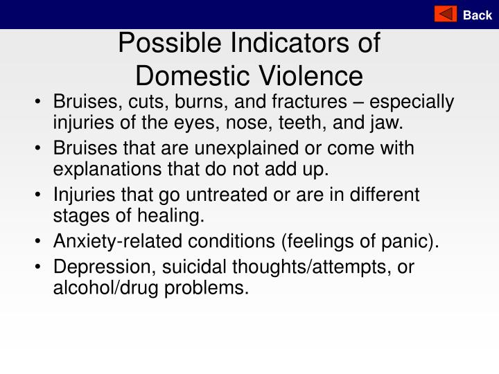 Possible Indicators of Domestic Violence