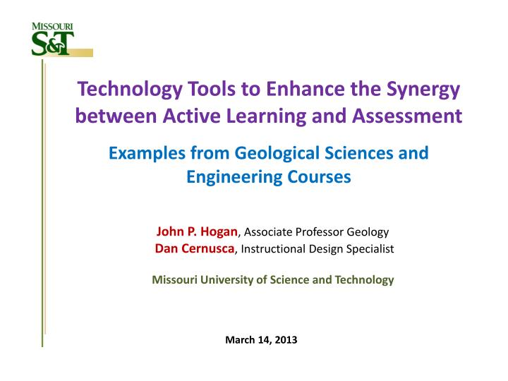 Technology Tools to Enhance the Synergy between Active Learning and