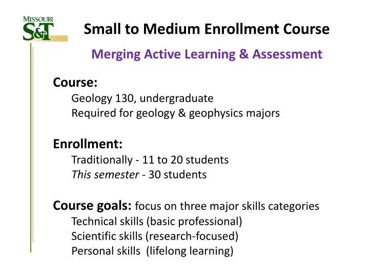 Small to Medium Enrollment Course