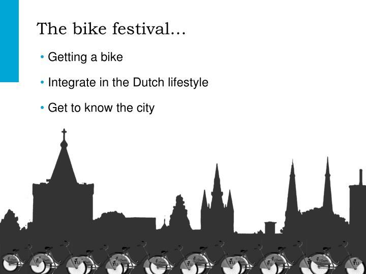 The bike festival…