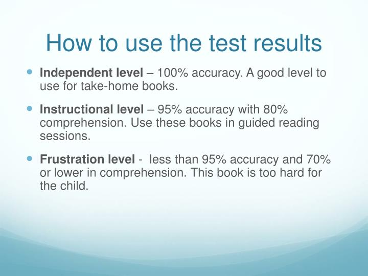 How to use the test results
