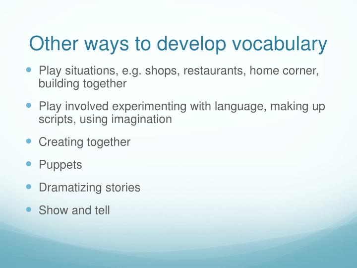 Other ways to develop vocabulary