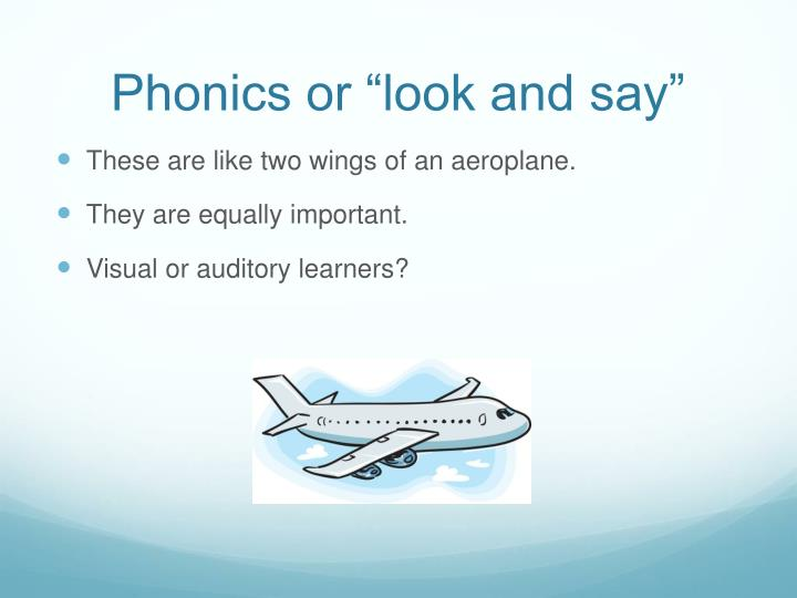 "Phonics or ""look and say"""