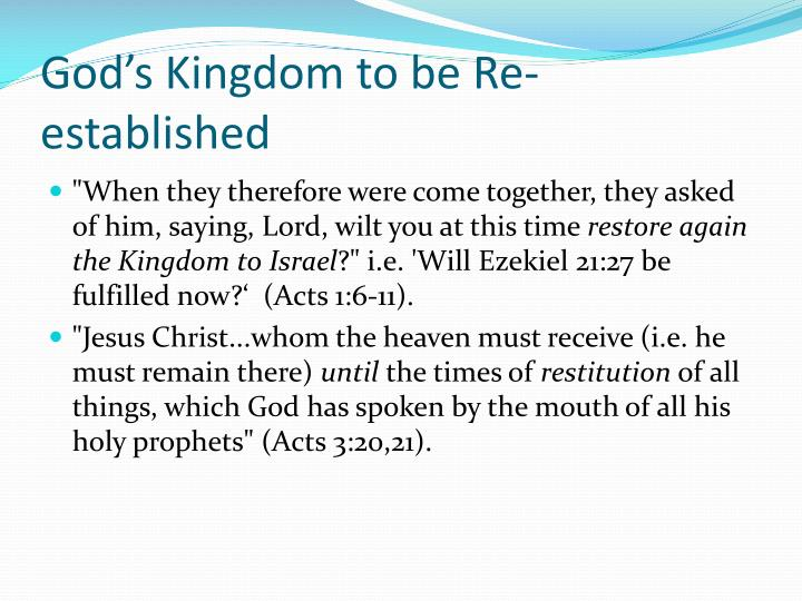 God's Kingdom to be Re-established