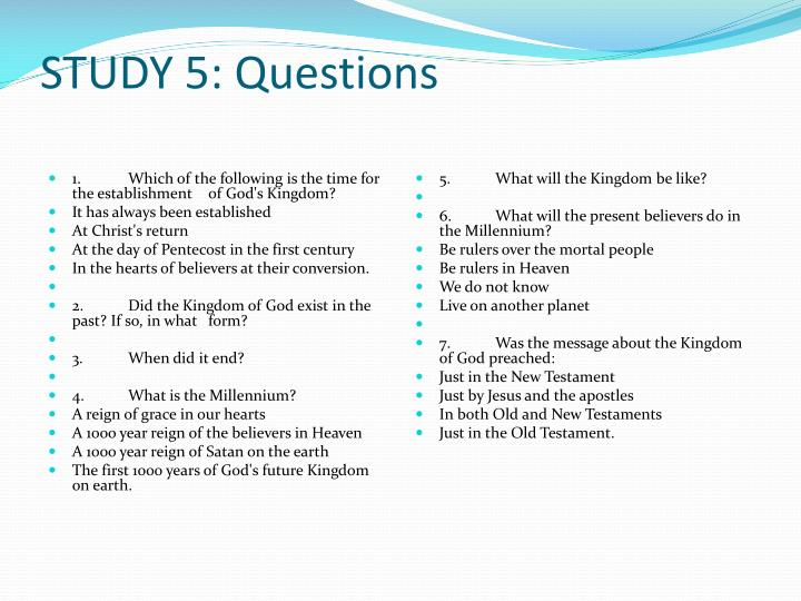 STUDY 5: Questions
