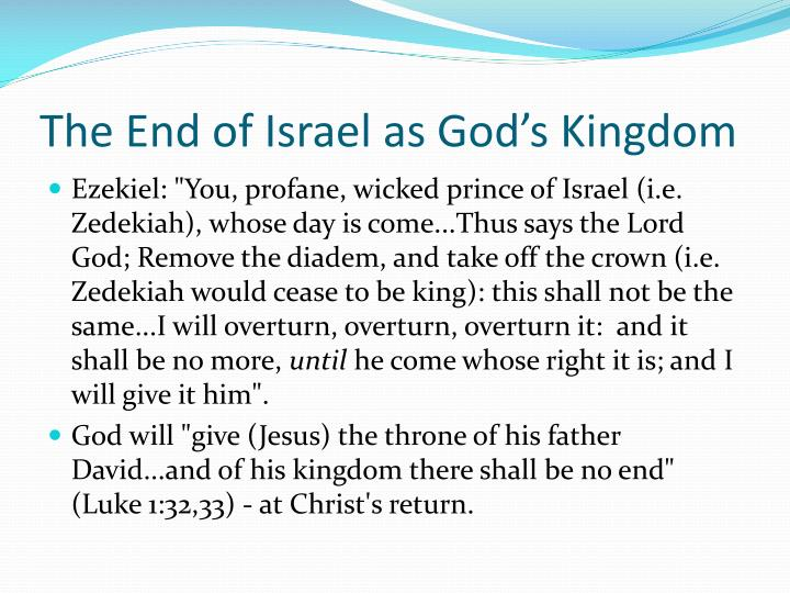 The End of Israel as God's Kingdom