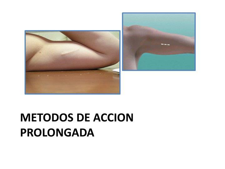 METODOS DE ACCION PROLONGADA