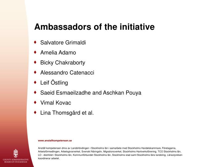 Ambassadors of the initiative