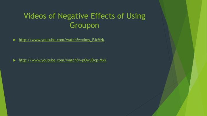 Videos of Negative Effects of